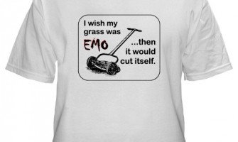 I wish my grass was EMO…
