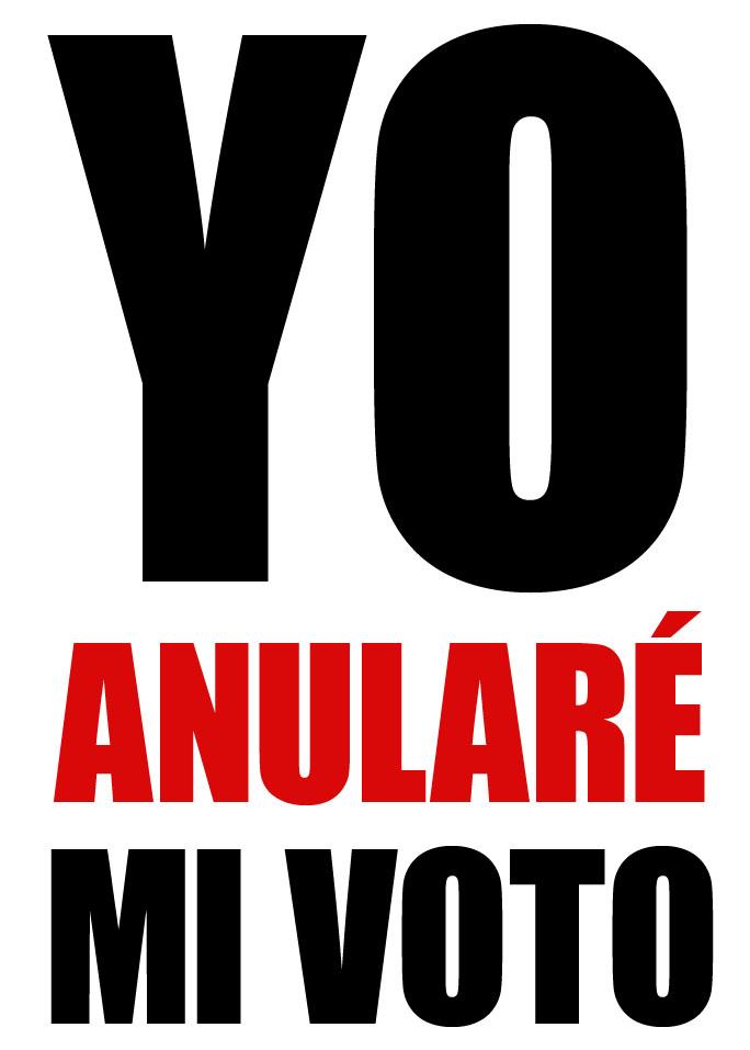 Yo anularé mi voto…