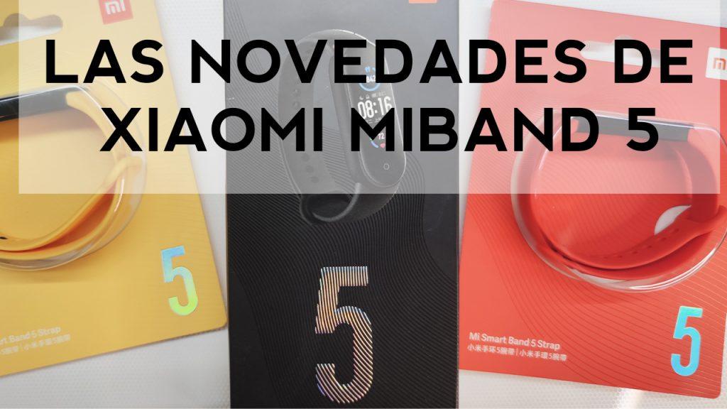¿Vale la pena la MiBand 5?